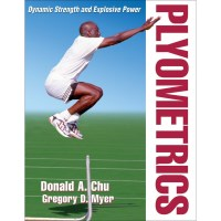 Plyometrics By Donald A. Chu And Gregory Myer