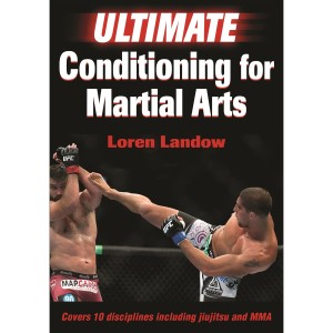 Ultimate Conditioning for Martial Arts By Loren Landow