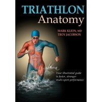 Triathlon Anatomy By Mark Klion, Troy Jacobson