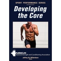 Developing The Core By NSCA, Jeffrey Willardson