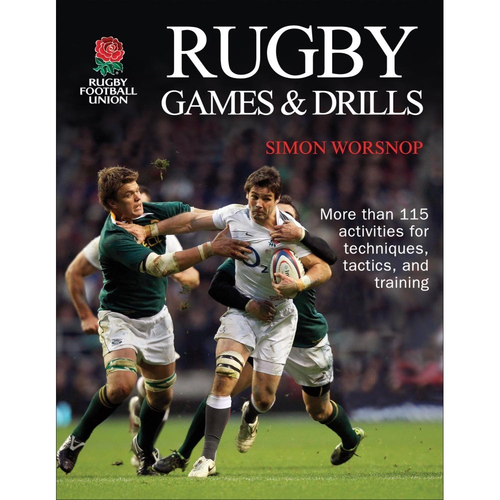 Rugby Games And Drills By Rugby Football Union And Simon
