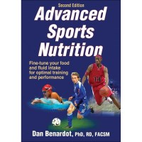 Advanced Sports Nutrition 2nd Edition By Dan Benardot