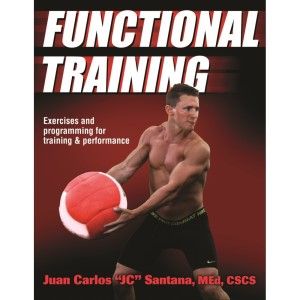 "Functional Training By Juan Carlos ""JC"" Santana"