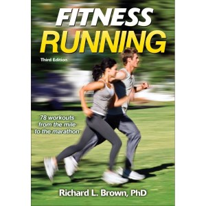 Fitness Running 3rd Edition By Richard Brown