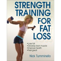 Strength Training For Fat Loss By Nick Tumminello