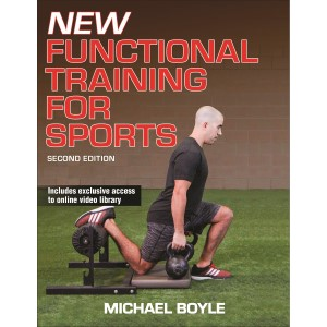 New Functional Training for Sports - 2nd Edition by Michael Boyle