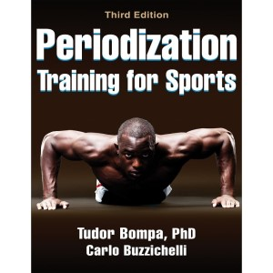 Periodization Training for Sports - 3rd Edition By Tudor Bompa, Carlo Buzzichelli
