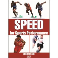 Speed For Sports Performance DVD By John Cissik