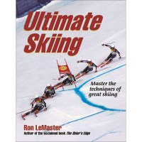 Ultimate Skiing By Ron LeMaster