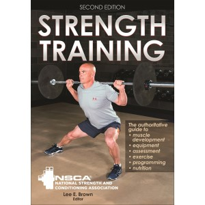 Strength Training - 2nd Edition By National Strength & Conditioning Association NSCA