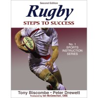 Rugby: Steps To Success 2nd Edition By Tony Biscombe And Peter Drewett